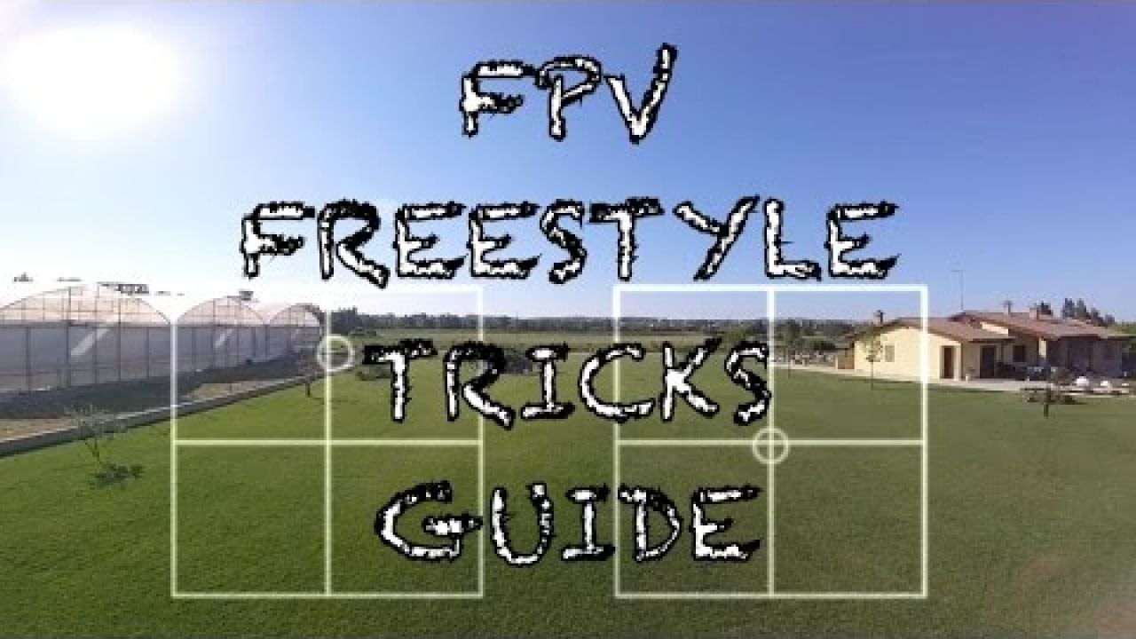 "FPV FREESTYLE TRICKS GUIDE // ImpulseRC Alien 5"" // Mode2 // FPV TUTORIAL"